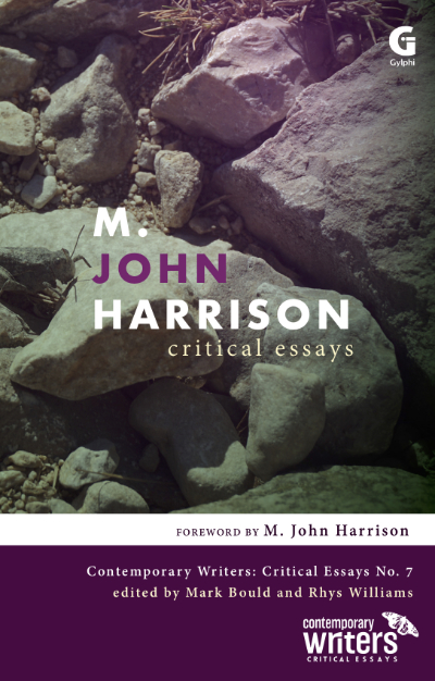 M. John Harrison: Critical Essays